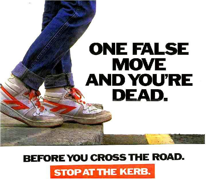 Pedestrian safety campaign, 1982. UK Ministry of Transport.